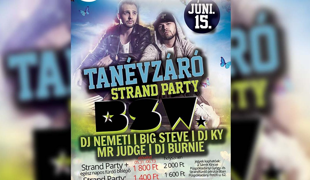 Tanévzáró Strand Party!|  # BSW