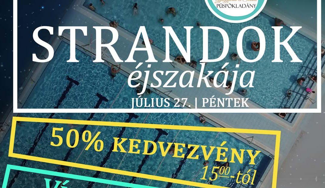 Strandok Éjszakája – Július 27.