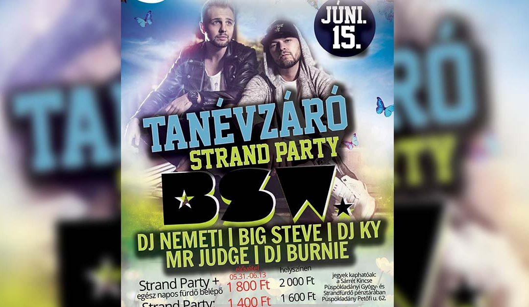 Tanévzáró Strand Party!|  # BSW